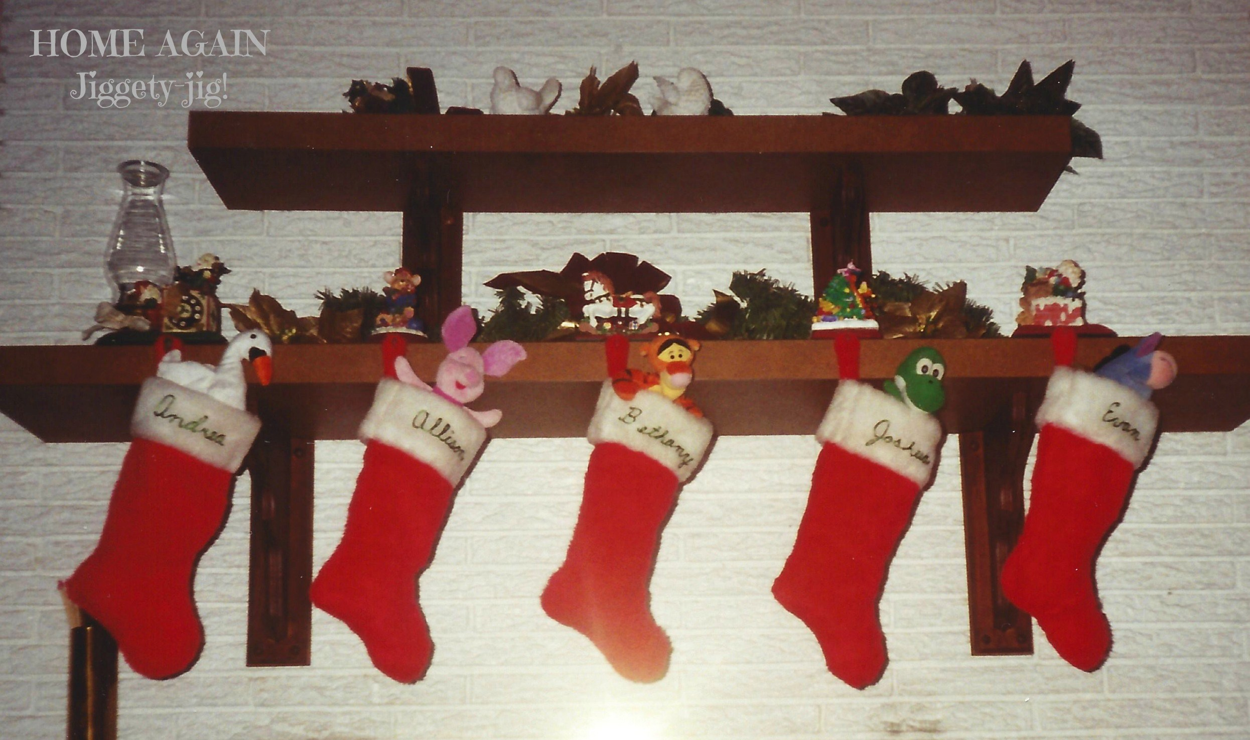 These Christmas stockings from 1998 were perhaps my best attempt at doing a great job of filling Christmas stockings for our children.
