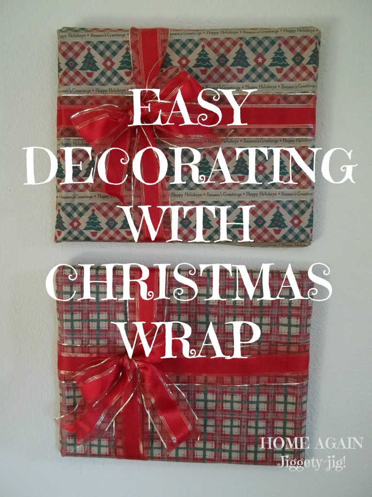 Easy Decorating with wrap