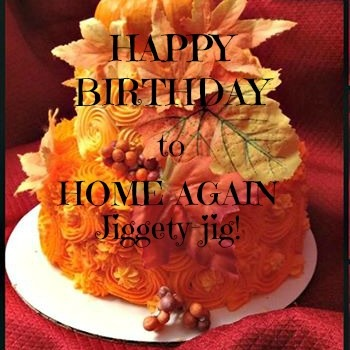 HOME AGAIN JIGGETY JIG IS TWO!
