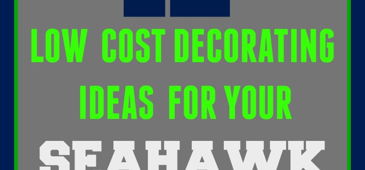 12 DECORATING IDEAS FOR YOUR BIG SEAHAWK FOOTBALL PARTY