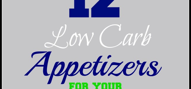12 DELICIOUS LOW CARB FOOTBALL PARTY APPETIZERS
