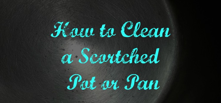 CLEANING A BURNT SCORCHED PAN