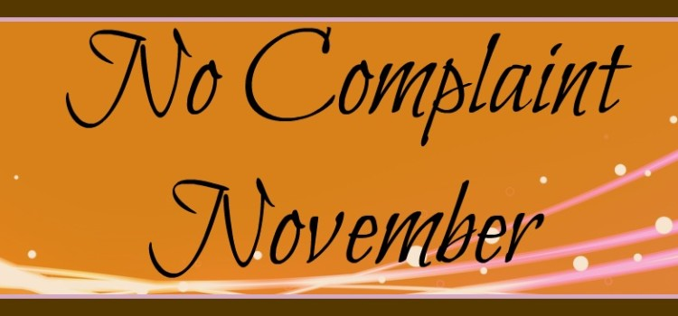 NO COMPLAINT NOVEMBER – Ministering Grace Unto the Hearers